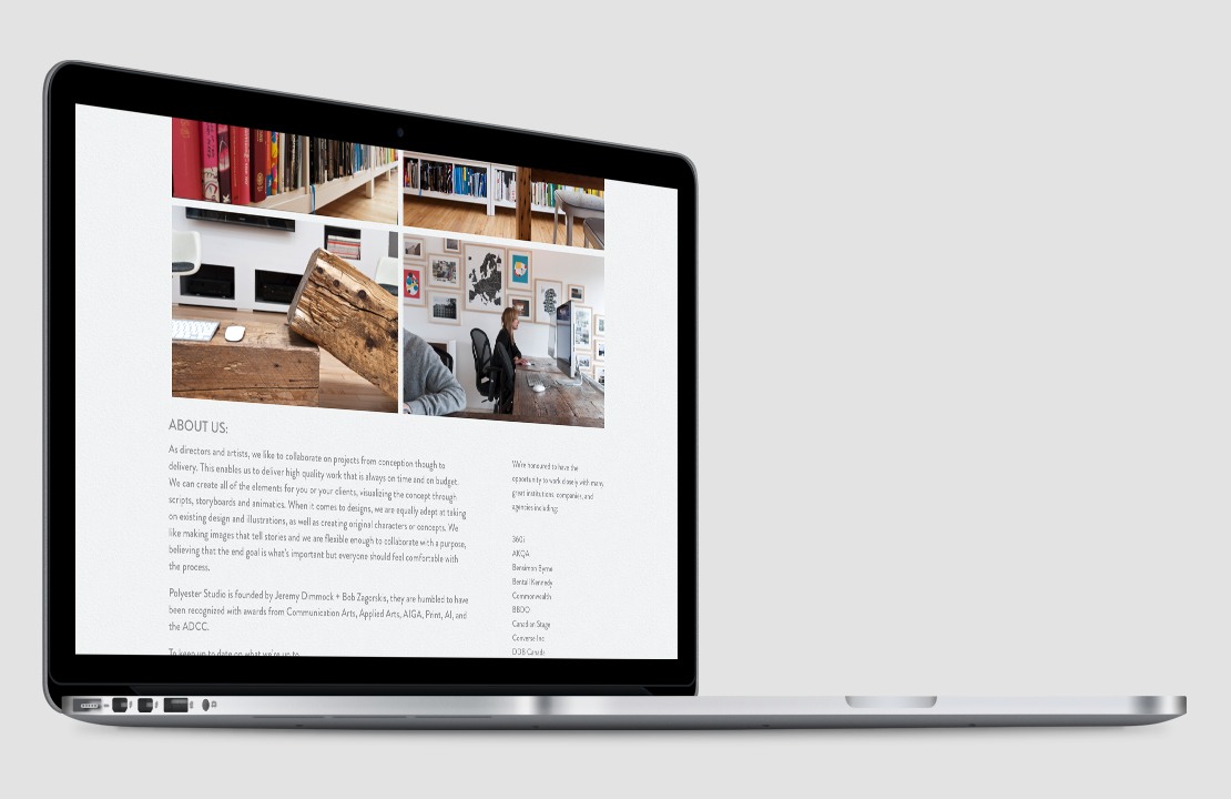 Design and layout of the Studio page on the Polyester Studio website. Built using a custom Wordpress theme. Produced by the Foreign Office, a web and print design studio in Hamilton, Ontario.
